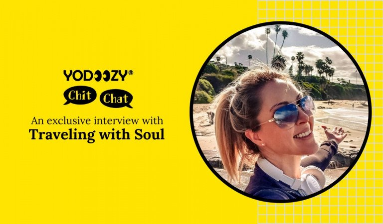 Yodoozy Chit Chat – An Exclusive Interview With Traveling with Soul